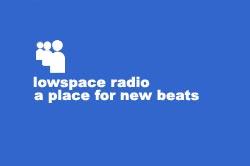 Lowspace Radio #3